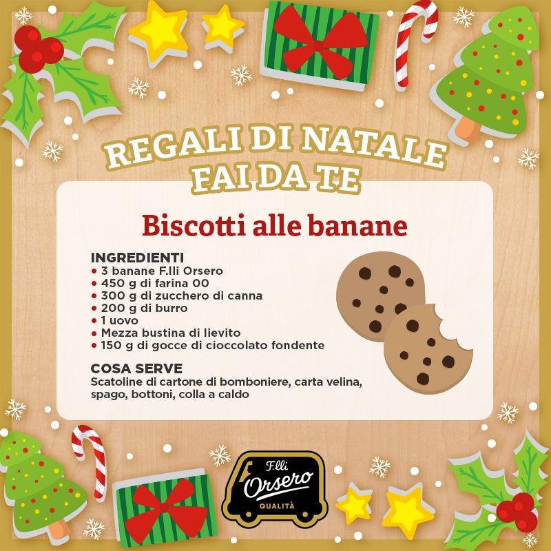 Biscotti Di Natale 1 Uovo.Regali Di Natale Fai Da Te I Biscotti Alle Banane Fratelli Orsero
